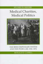 Medical Charities, Medical Politics – The Irish Dispensary System and the Poor Law, 1836–1872