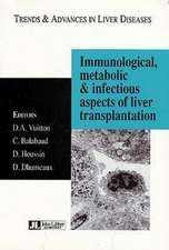 Immunological, Metabolic and Infectious Aspects of Liver Transplantation