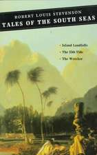Stevenson, R: Tales of the South Seas