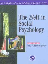 Self in Social Psychology:  Key Readings