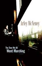 The Time We All Went Marching