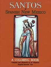 Santos of Spanish New Mexico:  A Coloring Book