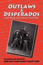 Outlaws & Desperados