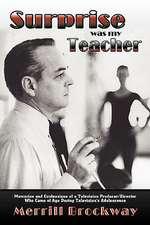 Surprise Was My Teacher