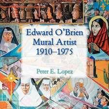 Edward O'Brien, Mural Artist, 1910-1975