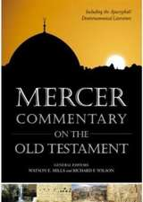 Mercer Commentary on the Old Testament:  Including the Deuterocanonical Literature