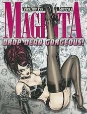 Magenta 4: Drop Dead Gorgeous!