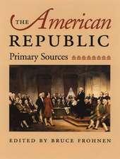American Republic: Primary Sources
