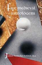 Five Medieval Astrologers