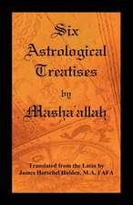 Six Astrological Treatises by Masha'allah