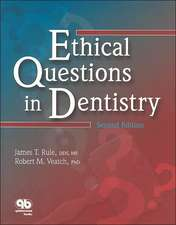 Ethical Questions in Dentistry