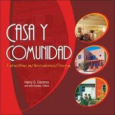 Casa y Comunidad:  Latino Home and Neighborhood Design