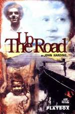 Up the Road