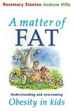 """A Matter of Fat: """"Understanding and Overcoming Obesity in Kids"""""""