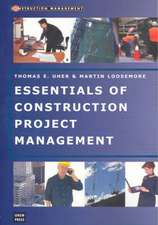 Loosemore, M:  Essentials of Construction Project Management