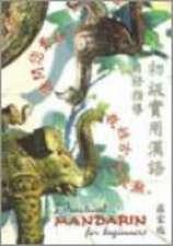 Hau-Yoon, L:  Practical Mandarin for Beginners
