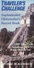 Traveller's Challenge: Sophisticated Globetrotter's Record Book