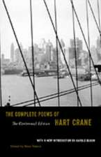 The Complete Poems of Hart Crane Centennial Ed