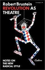 Revolution as Theatre