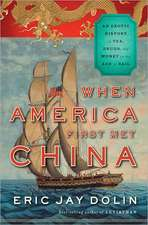 When America First Met China – An Exotic History of Tea, Drugs, and Money in the Age of Sail