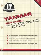 Yanmar:  I&t Shop Manual - Models Ym135, Ym135d, Ym155, Ym155d, Ym195, Ym195d, Ym240, Ym240d, Ym 330, Ym330d