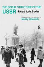 The Social Structure of the USSR:  Recent Soviet Studies