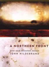 Northern Front: New & Selected Essays