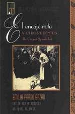 """El Encaje Roto"" y Otros Cuentos:  The Original Spanish Text = Torn Lace and Other Stories"