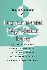 Handbook of Environmental Degradation Rates