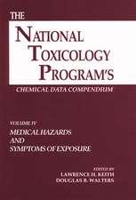 The National Toxicology Program's Chemical Data Compendium, Volume IV