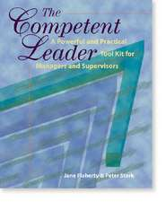 Stark, P:  The Competent Leader