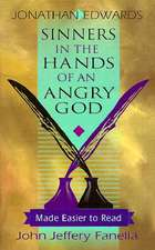 Sinners in the Hands of an Angry God - Made Easier to Read