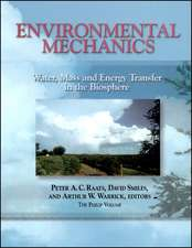 Environmental Mechanics: Water, Mass and Energy Transfer in the Biosphere