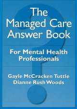 The Managed Care Answer Book:  The Therapy of Disturbed Young People