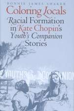 Coloring Locals: Racial Formation in Katie Chopin's
