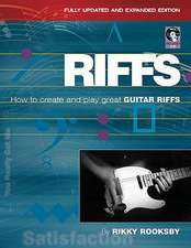 Riffs:  How to Create and Play Great Guitar Riffs [With CD (Audio)]
