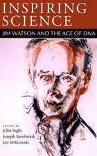 Inspiring Science:  Jim Watson and the Age of DNA
