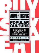 Advertising and Popular Culture: Studies in Variety and Versatility