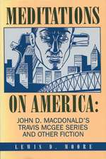 Meditations on America: John D. MacDonald's Travis McGee Series and Other Fiction