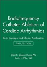 Radiofrequency Catheter Ablation of Cardiac Arrhythmias: Basic Concepts and Clinical Applications