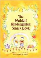The Waldorf Kindergarten Snack Book:  A Journey Through the Alphabet