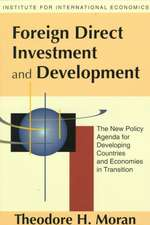 Foreign Direct Investment and Development – The New Policy Agenda for Developing Countries and Economies in Transition