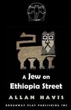 A Jew on Ethiopia Street