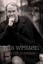 It Is Written:  My Life in Letters