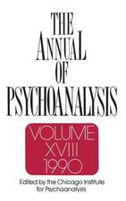 The Annual of Psychoanalysis, V. 18