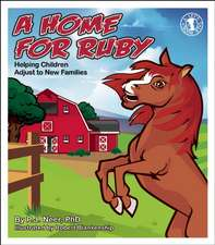 A Home for Ruby:  Helping Children Adjust to New Families