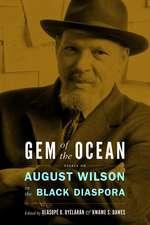 Gem of the Ocean:  August Wilson in the Black Diaspora