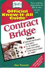 Contract Bridge: Fells Official Know-It-All Guide