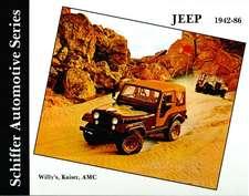 Jeep 1942-1986 Willy's, Kaiser, AMC, 1942-1986:  A Documentation