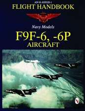 Flight Handbook F9F-6, -6p:  A USAF Photo History 1988-1995